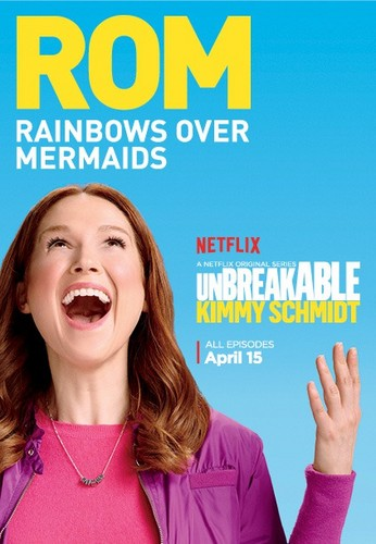 Unbreakable Kimmy Schmidt wallpaper probably with a portrait called Unbreakable Kimmy Schmidt - Season 2 Poster - ROM