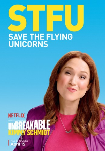 Unbreakable Kimmy Schmidt kertas dinding with a portrait called Unbreakable Kimmy Schmidt - Season 2 Poster - STFU
