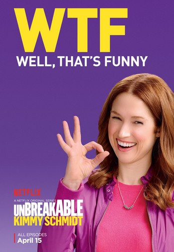Unbreakable Kimmy Schmidt kertas dinding containing a portrait and Anime entitled Unbreakable Kimmy Schmidt - Season 2 Poster - WTF