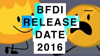 Battle for Dream island wallpaper titled BFDI RELEASE DATE 2016