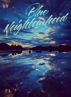 Blue Neighbourhood