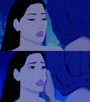 Dont cry, Pocahontas...