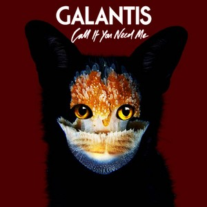 GALANTIS - Call If あなた Need Me