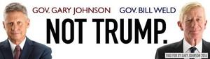 Gary Johnson and Bill Weld Banner: Not Trump