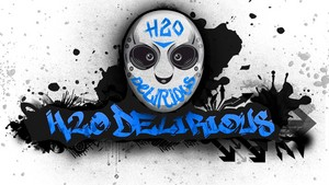 H2O DELIRIOUS fan Art