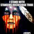 Standing with Standing Rock Sioux Tribe ~NODAPL