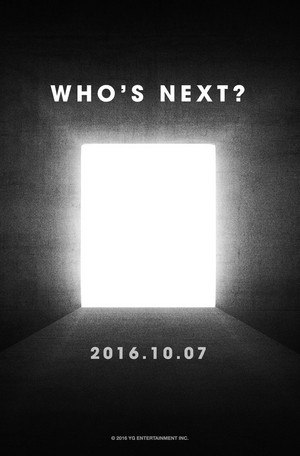 YG Entertainment is back with our 最喜爱的 question, 'Who's Next?'