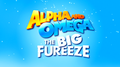 The Big Fureeze Title - alpha-and-omega photo