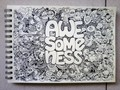 awesomeness doodles  - random fan art