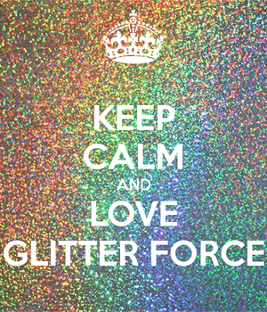 keep calm and Cinta glitter force