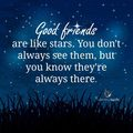 ★ Good friends Are Like Stars ★