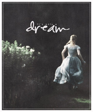 """It's only a dream""-Alice in Wonderland Quote Poster"