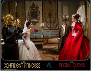 ConfidentPrincessVSocialQueen