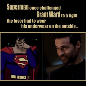 Grant Ward VS Superman