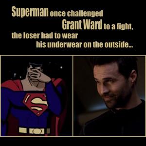 Grant Ward VS super-homem