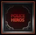 POLICE HEROS 4