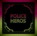 POLICE HEROS 5