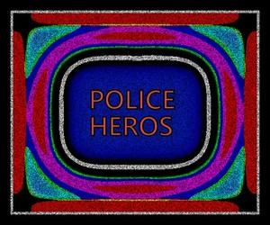 POLICE HEROS 7