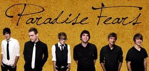 Paradise Fears- AKA best band ever!!