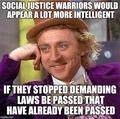 Social Justice Warriors Meme