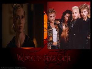 Welcome to Santa Carla