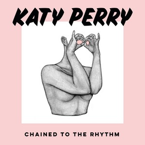 'Chained To The Rhythm' Cover Art