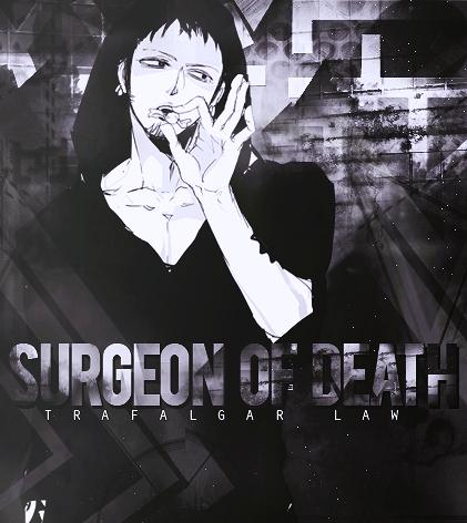 *Trafalgar Law : The Surgeon Of Death*