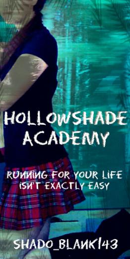 Hollowshade Academy 2
