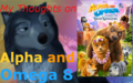 "My Thumbnail for ""My Thoughts on Alpha and Omega 8"" video - alpha-and-omega photo"