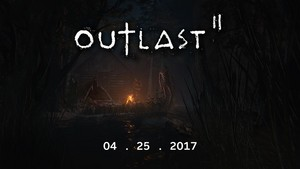 Outlast II's Release ngày