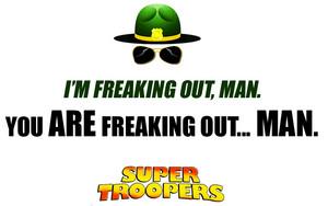 Super Troopers Zitate