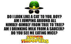 Super Troopers trích dẫn