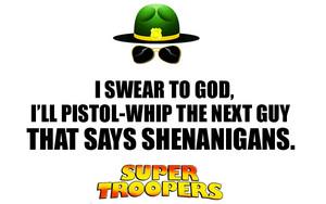 Super Troopers citations