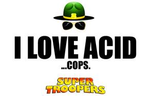 Super Troopers कोट्स