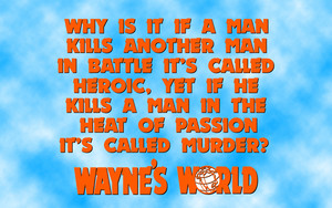 Wayne's World Quote پیپر وال