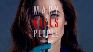 'Mary Kills People' Promotional Poster