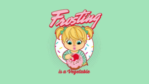Frosting is a Vegetable