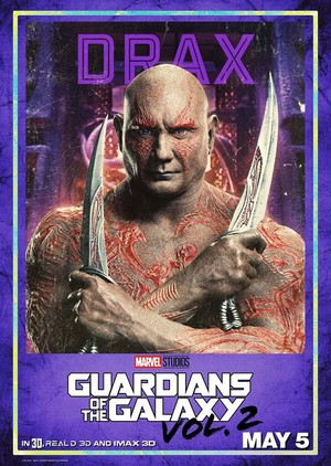 Guardians Of The Galaxy Vol. 2 ~ Character Poster - Drax