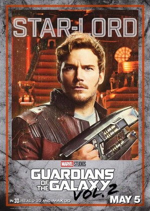 Guardians Of The Galaxy Vol. 2 ~ Character Poster - Star-Lord