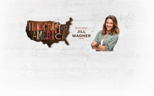 Handcrafted America with host Jill Wagner