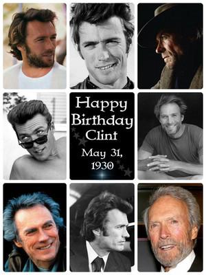 Happy Birthday Clint ~May 31, 1930