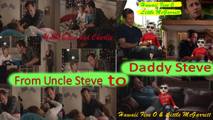 Hawaii Five 0 - Season 8 > From Uncle Steve to Daddy Steve