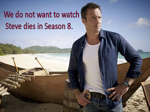 Hawaii Five 0 - Season 8 > Steve, Get well soon