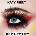 Hey Hey Hey - katy-perry fan art
