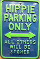 Hippie Parking Only