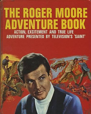 The Roger Moore Adventure Book 1966