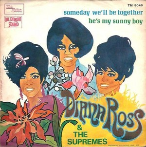 diana ross the supremes someday well be together s 10