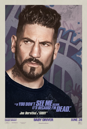 Baby Driver (2017) Poster - Jon Bernthal as Griff