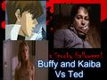 Buffy and Kaiba Vs Ted - buffy-the-vampire-slayer fan art