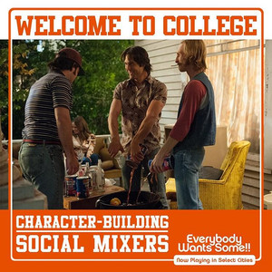 Everybody Wants Some - Character-Buildling Mixers